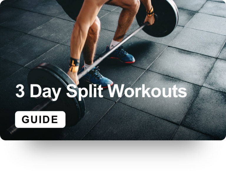 3 Day Split Workouts Guide